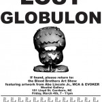 Abe Lincoln Jr's Globulon poster by EVOKERONE for Blood Brothers- March 4th @ Wootini Gallery, Carrboro, NC